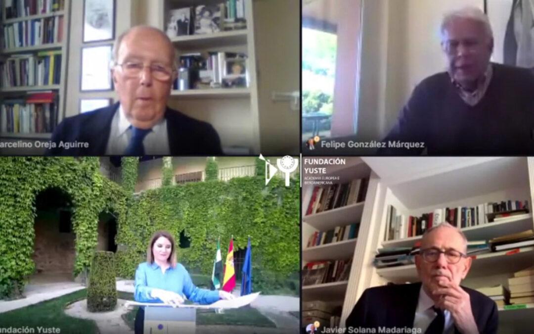 Felipe González, Javier Solana y Marcelino Oreja analizan el futuro de Europa en un webinario organizado por la Fundación Yuste